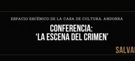 3ª Charla-coloquio de la VIII Edición del Festival Aragón Negro | Andorra